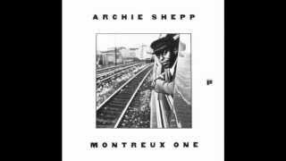 Archie Shepp - Miss Toni