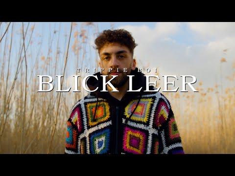 BLICK LEER - Trippie Boi (Official Video)