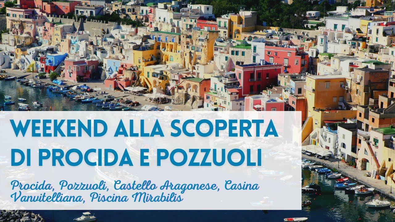 Weekend alla scoperta di Procida, Pozzuoli, Castello Aragonese, Casina Vanvitelliana