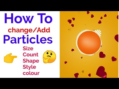 How to add/edit/change particles[shape,size,colour,count,style,animation] in avee player template
