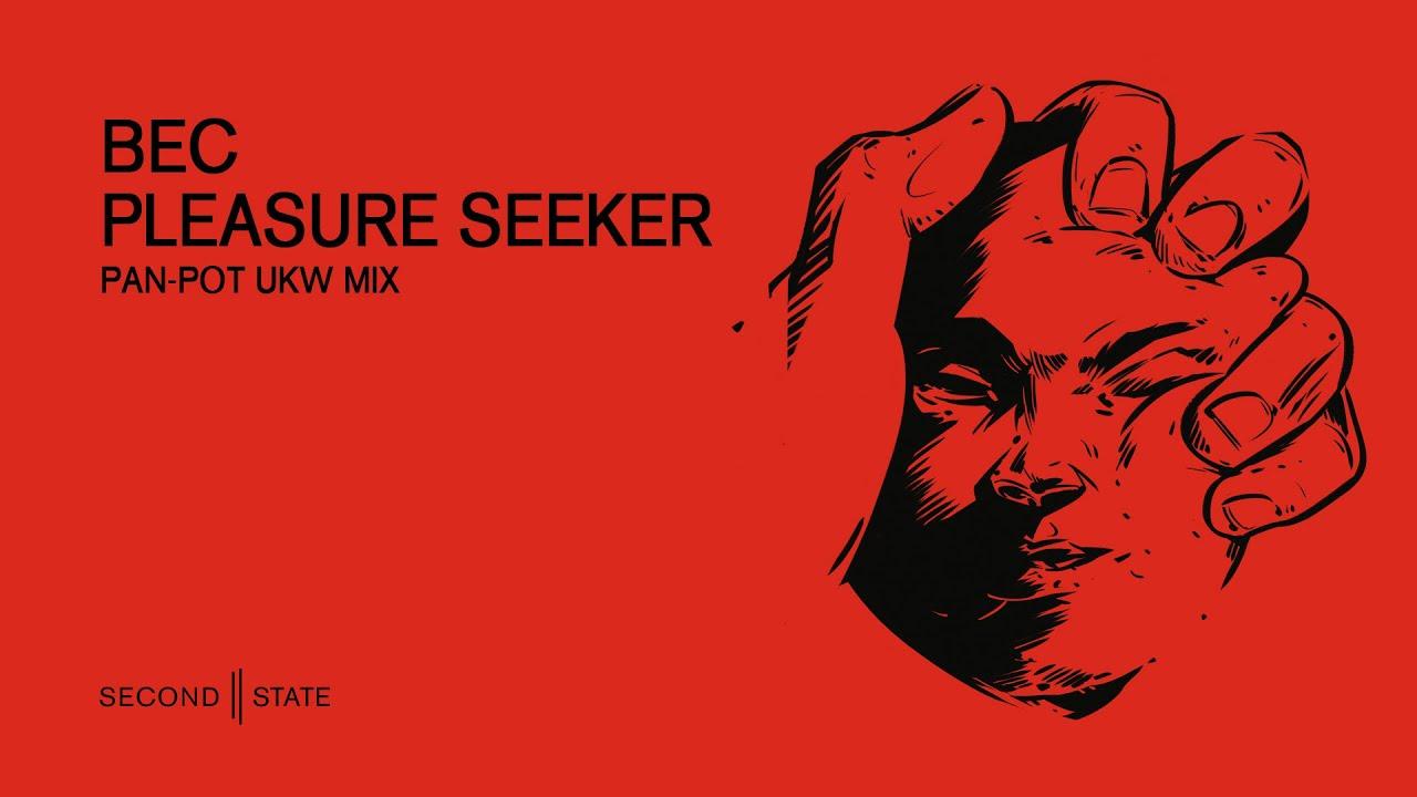 Download BEC - Pleasure Seeker (Pan-Pot UKW Mix)