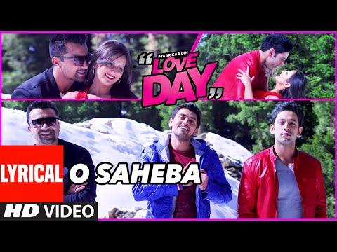 Lyrical: O SAHEBA | LOVE DAY - PYAAR KAA DIN | Ajaz Khan |Sahil Anand | Harsh Naagar |T-Series