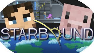 Let's Play Starbound #17 [German] Neues Update! - (Starbound Lets Play Together Deutsch)