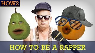how2 how to be a rapper