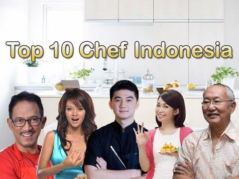 Inilah Top 10 Chef Indonesia Paling Terkenal !