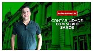 [MARATONA SEFAZ RS] Contabilidade com Silvio Sande