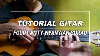 Gambar cover Tutorial / Belajar gitar Nyanyian Surau - Fourtwnty
