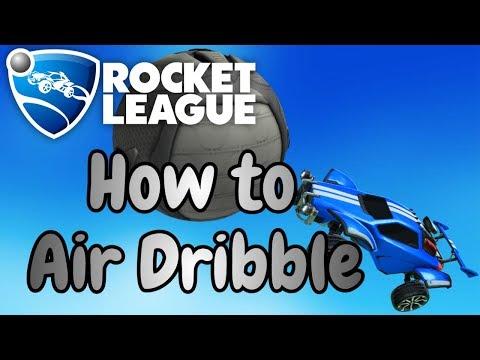ROCKET LEAGUE TUTORIAL | HOW TO AIR DRIBBLE