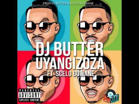 Dj Butter Feat.Scelo Gowane - Uyangizoza (Original Mix)