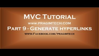 Part 9  Generate hyperlinks using actionlink html helper