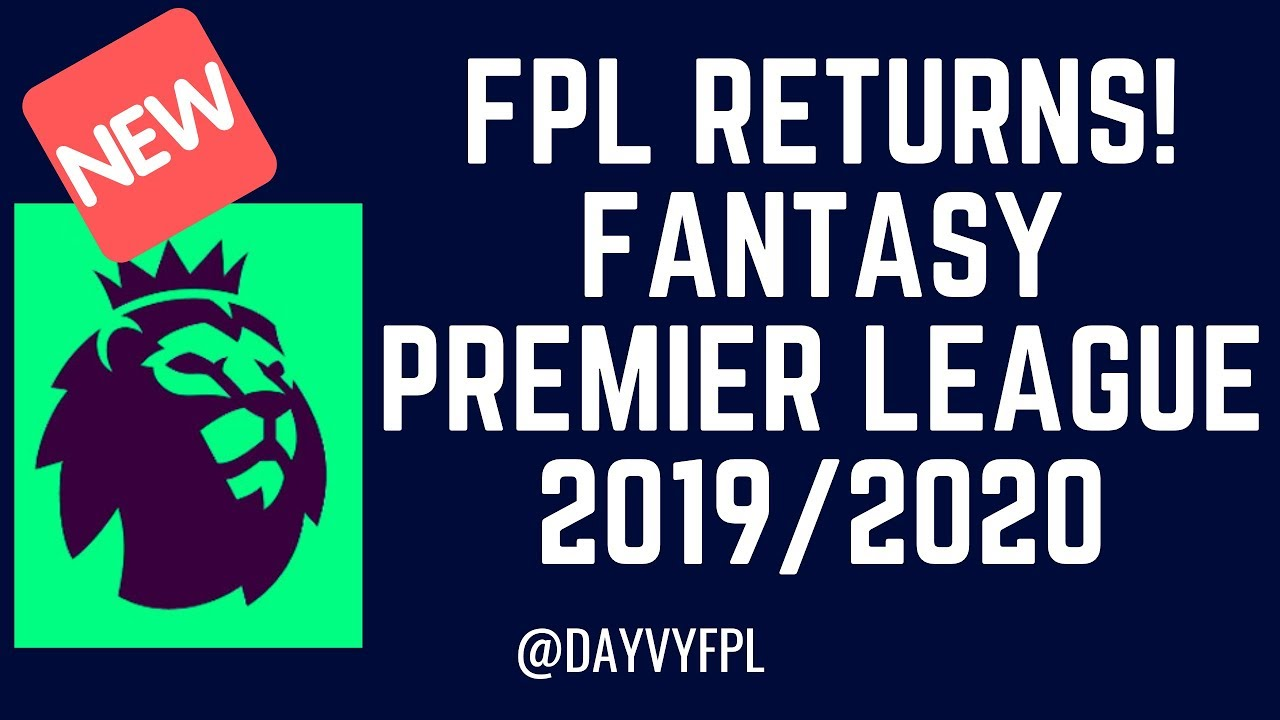 Best Defense Fantasy Football 2020 FPL RETURNS! REACTION TO LAUNCH! FANTASY PREMIER LEAGUE 2019/2020