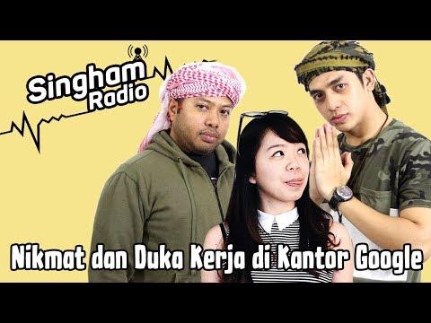 Enakan Kerja Di TV atau Di Google Indonesia - #RadioSingham 23