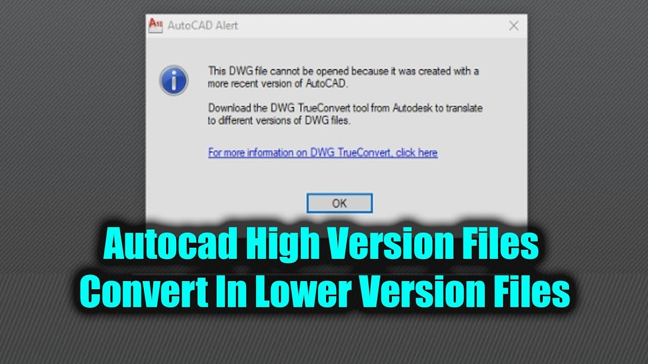 Autocad High Version Files Convert In Lower Version Files
