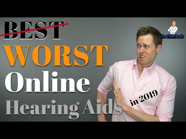 WORST Online Hearing Aids in 2019