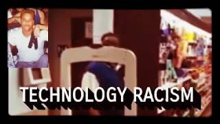 TECHNOLOGY RACISM
