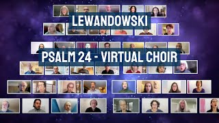 Lewandowski - Psalm 24 (Ladonoi Ho-Orets) - Zamir Chorale of Boston Virtual Choir