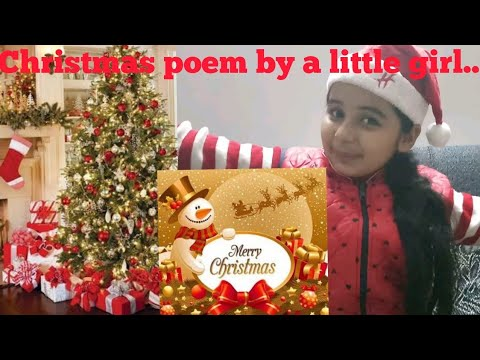 christmas poem by a little girl english poem recitation competitionself created - When Was Christmas Created