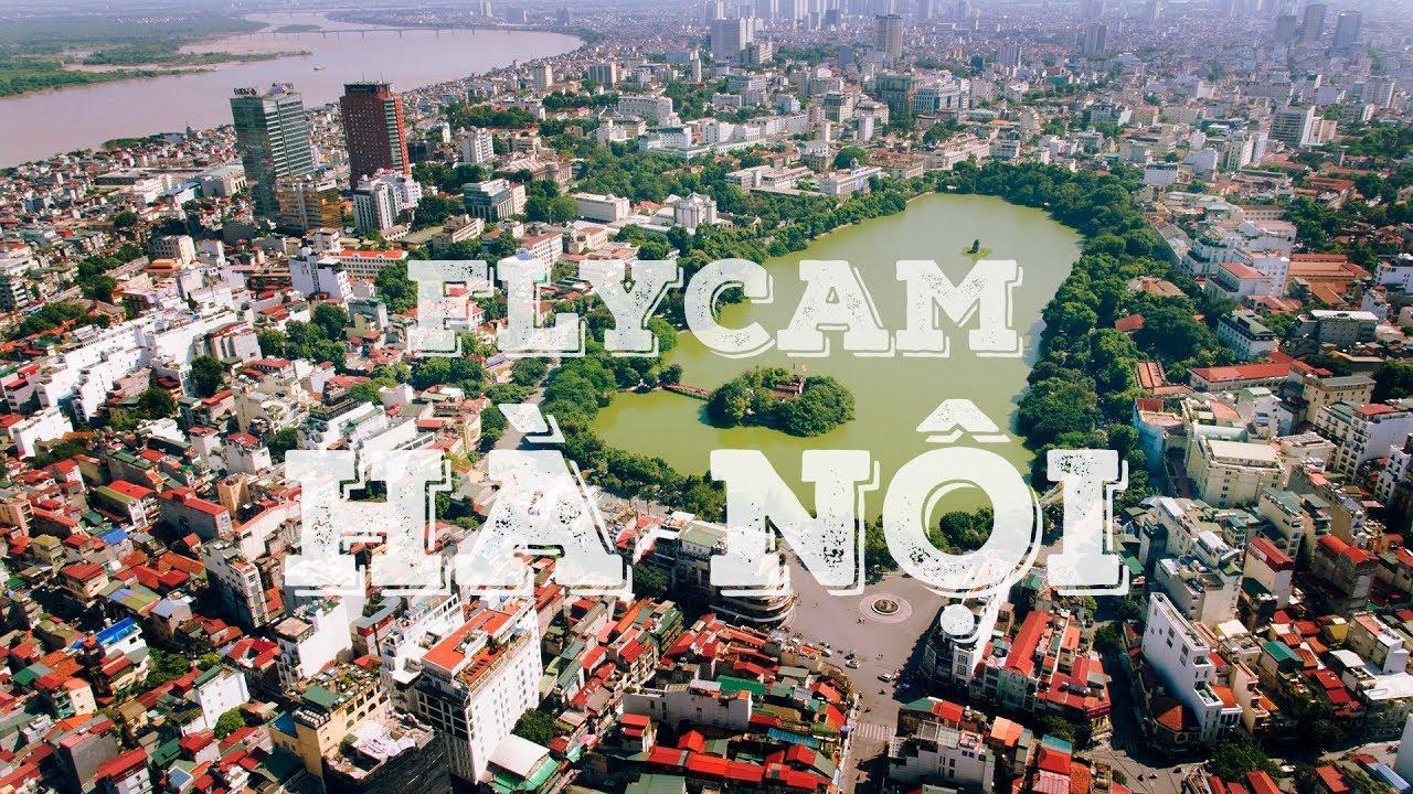 Hà Nội – Thủ Đô Ngàn Năm Văn Hiến – Từ Góc Nhìn Flycam