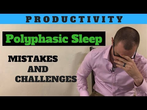 Polyphasic Sleep - Mistakes Were Made [2 week update]