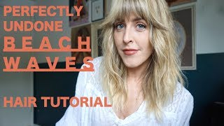 BEACH WAVES HAIR TUTORIAL WITH FEATHERED BANGS
