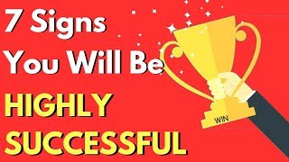 7 Signs You Will Be Successful!   The 7 Traits of Rich and Successful People