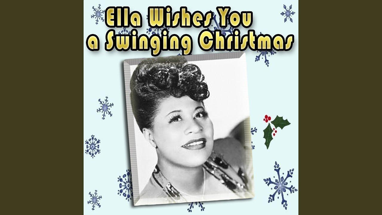 Ella Wishes You A Swinging Christmas.Jingle Bells