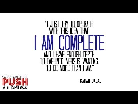 Karan Bajaj: Shun comfort and take a MIND-DISSOLVING VACATION [Your Creative Push Ep 81]