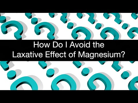 How Do I Avoid The Laxative Effect Of Magnesium?