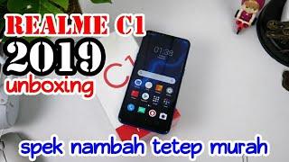 Realme C1 2019 unboxing - Spek Nambah Tetep Murah