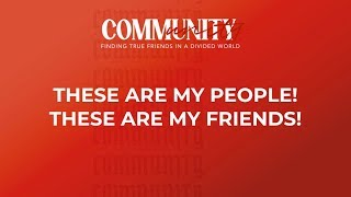 """These Are My People! These Are My Friends!"" // Community - Week One 