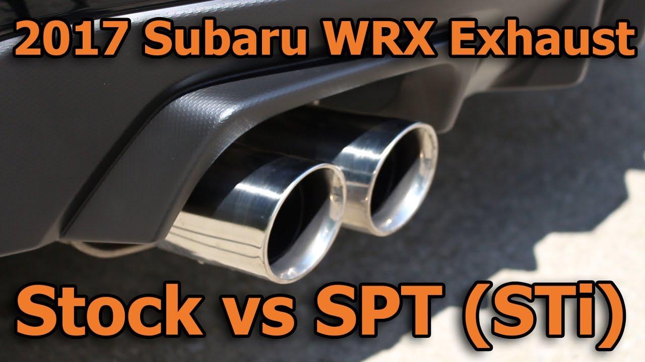 2017 subaru wrx stock vs spt sti exhaust no commentary just noise