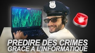 prdire des crimes grce  l informatique vrai ou faux 45