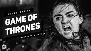 Tırt Of Thrones - GAME OF THRONES 8. SEZON 3. BÖLÜM İNCELEME | Siyah Ekran