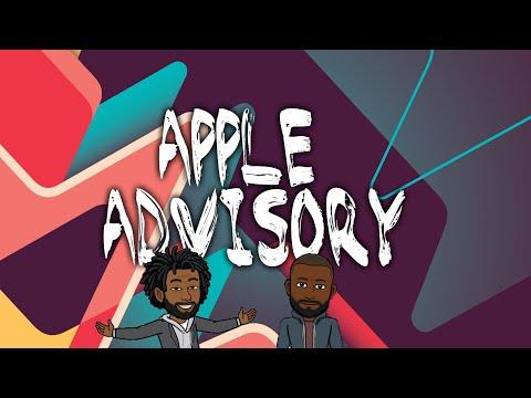 Episode 8: Apple Advisory