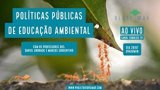 Políticas Públicas de Educação Ambiental  - VERDE MAR AO VIVO #43