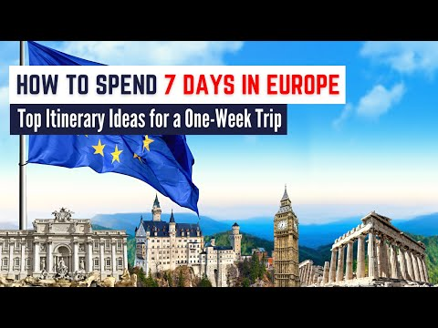 5 Europe Itinerary Ideas | The Best Way to Spend 7 Days in Europe and Explore Multiple Cities!