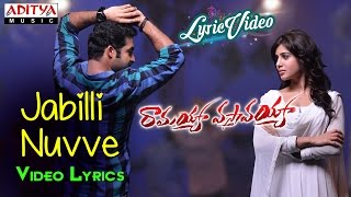 Jabilli Nuvve Cheppamma Video Song With Lyrics || Ramayya Vasthavayya || Jr NTR,Samantha