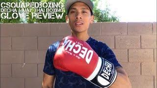16 Ounce Decha Muay Thai Boxing Glove Review