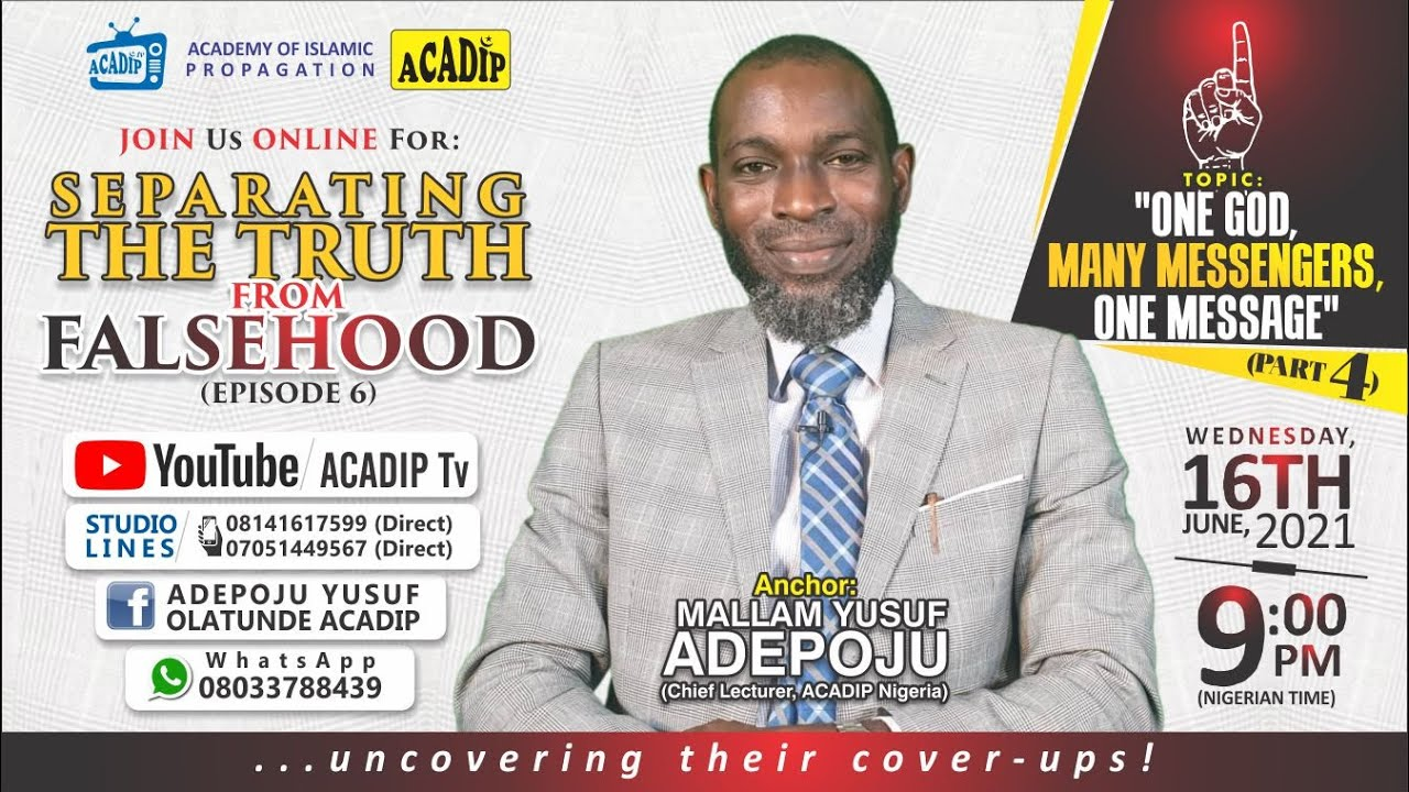 Download SEPARATING THE TRUTH FROM FALSEHOOD (Episode 06) With Mallam Yusuf Adepoju.