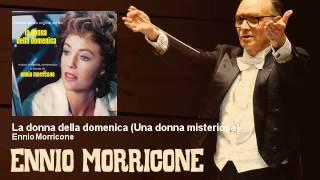 Ennio Morricone La Donna Della Domenica Una Donna Misteriosa 1975