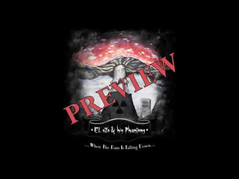 EL oZo & his Phantoms - ...When the rain is falling down... EP Preview