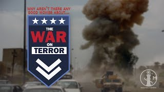 "Why aren't there any good ""War on Terror"" movies?"