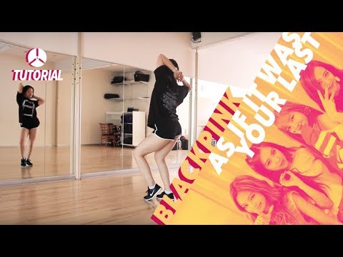 [TUTORIAL] BLACKPINK - AS IF IT'S YOUR LAST (마지막처럼) | Dance Tutorial by 2KSQUAD