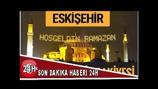 2018 İmsakiye Eskişehir- Sahur imsak vakti iftar ezan saatleri