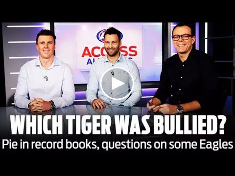 Which Tiger was 'bullied?': Access All Areas | Finals Week Three, 2018 | AFL
