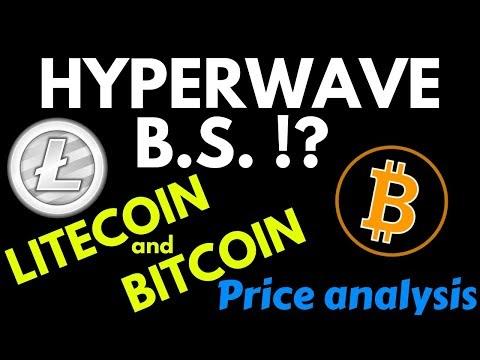 HYPERWAVE B.S. !? LITECOIN and BITCOIN price analysis, ltc, btc, ltc btc news,