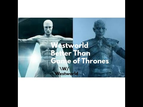 Westworld is better than Game of Thrones