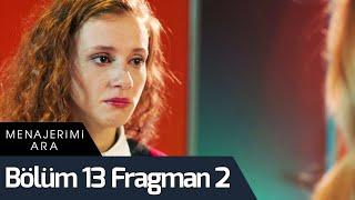 Menajerimi Ara 13. Bölüm 2. Fragman