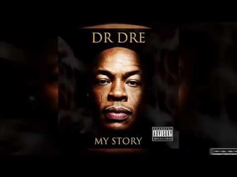 Dr. Dre  - My Story Full Mixtape 2017