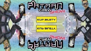 Baixar Patman Crew Show